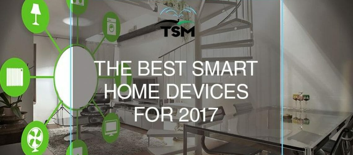 The best smart home devices for 2017