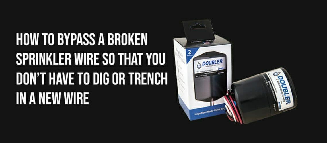 Bypass Broken Sprinkler Wires