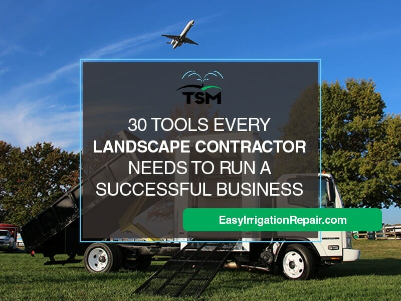 30 Tools Every Landscape Contractor Needs to Run a Successful Business